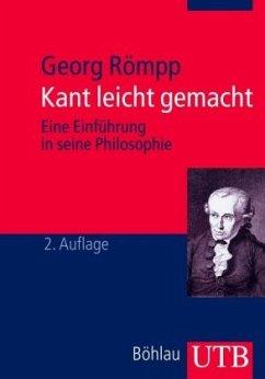Kant leicht gemacht - Römpp, Georg