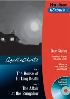 The House of Lurking Death; The Affair at the Bungalow (m. 1 Audio-CD)