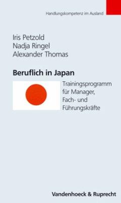 Beruflich in Japan - Petzold, Iris; Ringel, Nadja; Thomas, Alexander