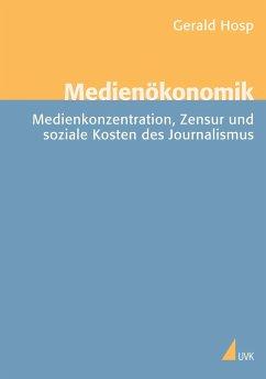 Medienökonomie - Hosp, Gerald