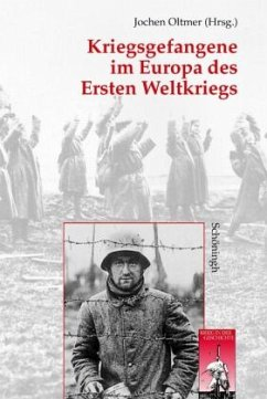 Kriegsgefangene im Europa des Ersten Weltkriegs - Oltmer, Jochen (Hrsg.)