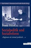Franz Hitze (1851-1921): Sozialpolitik und Sozialreform