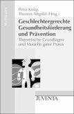 Geschlechtergerechte Gesundheitsförderung und Prävention
