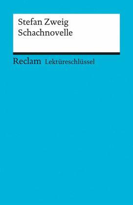 Lekt 252 Reschl 252 Ssel Zu Stefan Zweig Schachnovelle Von Stefan