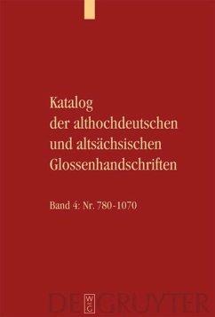 Katalog der althochdeutschen und altsächsischen Glossenhandschriften - Bergmann, Rolf / Stricker, Stefanie (Hgg.) / Goldammer, Yvonne / Wich-Reif, Claudia (Mitarb.)