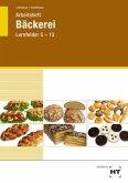 Arbeitsheft Bäckerei Lernfelder 5 - 13