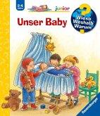 Unser Baby / Wieso? Weshalb? Warum? Junior Bd.12