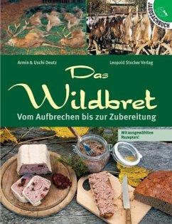 Das Wildbret - Deutz, Armin; Deutz, Uschi