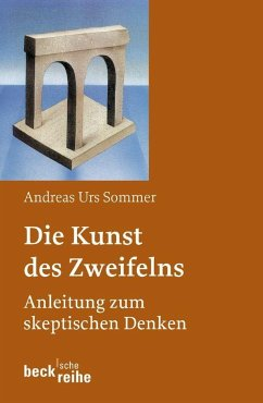 Die Kunst des Zweifelns - Sommer, Andreas U.