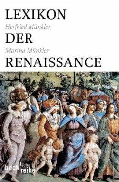Lexikon der Renaissance - Münkler, Herfried;Münkler, Marina