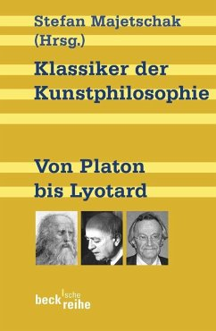 Klassiker der Kunstphilosophie - Majetschak, Stefan (Hrsg.)