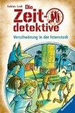 Verschwörung in der Totenstadt / Die Zeitdetektive Bd.1