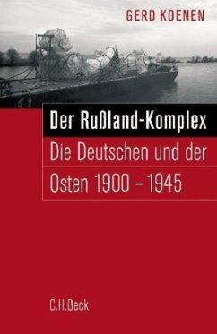 Der Russland-Komplex - Koenen, Gerd