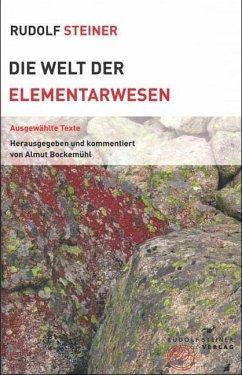 Die Welt der Elementarwesen - Steiner, Rudolf
