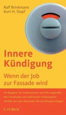 Innere Kündigung - Brinkmann, Ralf D.;Stapf, Kurt H.