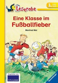 Eine Klasse im Fußballfieber / Leserabe - Mai, Manfred
