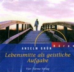 Lebensmitte als geistliche Aufgabe, Audio-CD - Grün, Anselm