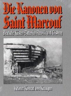Die Kanonen von Saint Marcouf - Keusgen, Helmut K. von
