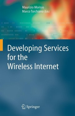 Developing Services for the Wireless Internet - Morisio, Maurizio / Torchiano, Marco (eds.)