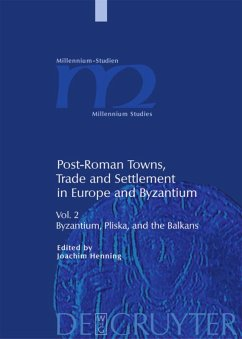 Post-Roman Towns, Trade and Settlement in Europe and Byzantium 2 - Henning, Joachim (ed.)