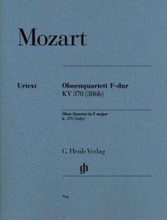 Oboenquartett F-Dur KV 370 (368b), Oboe, Violine, Viola und Violoncello, Stimmensatz - Mozart, Wolfgang Amadeus
