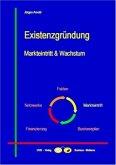 Existenzgründung - Markteintritt & Wachstum