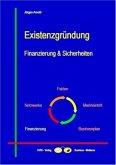 Existenzgründung - Finanzierung & Sicherheiten
