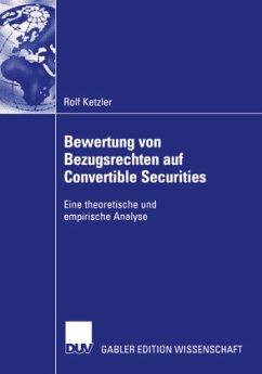Bewertung von Bezugsrechten auf Convertible Securities