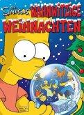 Wahnwitzige Weihnachten / Simpsons Weihnachtsbuch Bd.1