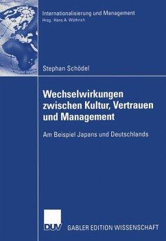 Wechselwirkungen zwischen Kultur, Vertrauen und Management - Schödel, Stephan