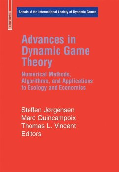 Advances in Dynamic Game Theory and Applications - Jørgensen, Steffen / Quincampoix, Marc / Vincent, Thomas L. (eds.)
