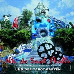 Niki de Saint Phalle und der Tarot-Garten - Johnston, Jill; Caracciolo Chia, Marella
