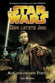 Auf verlorenem Posten / Star Wars - Der letzte Jedi Bd.1