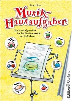 Musik-Hausaufgaben - Hilbert, Jörg