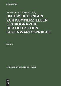 Untersuchungen zur kommerziellen Lexikographie der deutschen Gegenwartssprache. Band 1