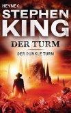 Der Turm / Der Dunkle Turm Bd.7