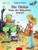 Wenn der Babysitter kommt / Die Olchis Bd.3
