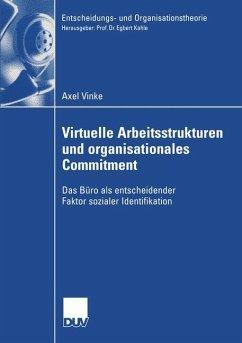 Virtuelle Arbeitsstrukturen und organisationale...