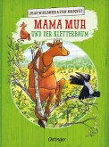 Mama Muh und der Kletterbaum / Mama Muh Bd.7