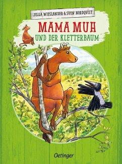 Mama Muh und der Kletterbaum / Mama Muh Bd.7 - Wieslander, Jujja