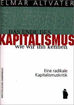 Das Ende des Kapitalismus, wie wir ihn kennen - Altvater, Elmar