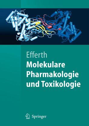 Molekulare Pharmakologie und Toxikologie - Efferth, Thomas