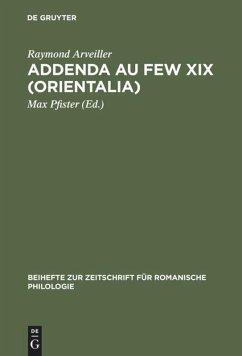 Addenda au FEW XIX (Orientalia) - Arveiller, Raymond
