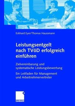 Leistungsentgelt nach TVöD erfolgreich einführen - Eyer, Eckhard; Haussmann, Thomas