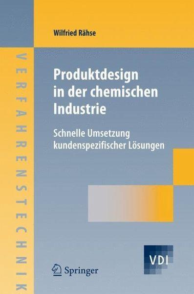 Produktdesign in der chemischen Industrie - Rähse, Wilfried
