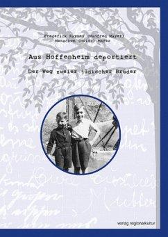 Aus Hoffenheim deportiert - Raymes, Frederick; Mayer, Menachem