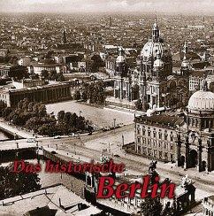 Das historische Berlin - Wietzorek, Paul