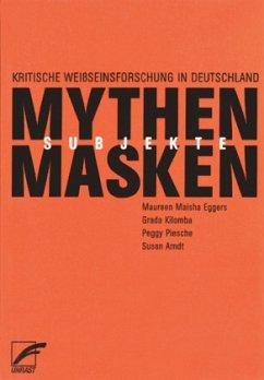 Mythen, Masken und Subjekte