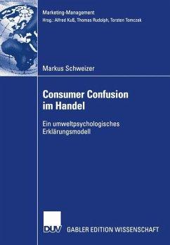 Consumer Confusion im Handel - Schweizer, Markus