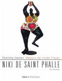 Magierin der runden Frauen. Niki de Saint Phalle